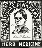 Lydia Pinkham's Herb Medicine remains on the market today.