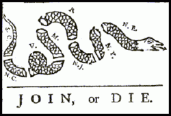 This  (attributed to ) originally appeared during the , but was recycled to encourage the American colonies to unite against British rule.