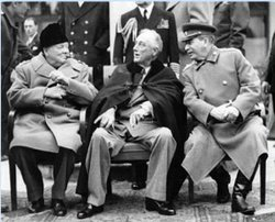 "The ""Big Three""  Allied leaders at Yalta: British Prime Minster  (left), U.S. President  (center), and Soviet First Secretary  (right)"