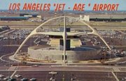 "Los Angeles Airport ""Jet-Age"" postcard showing the Theme Building"